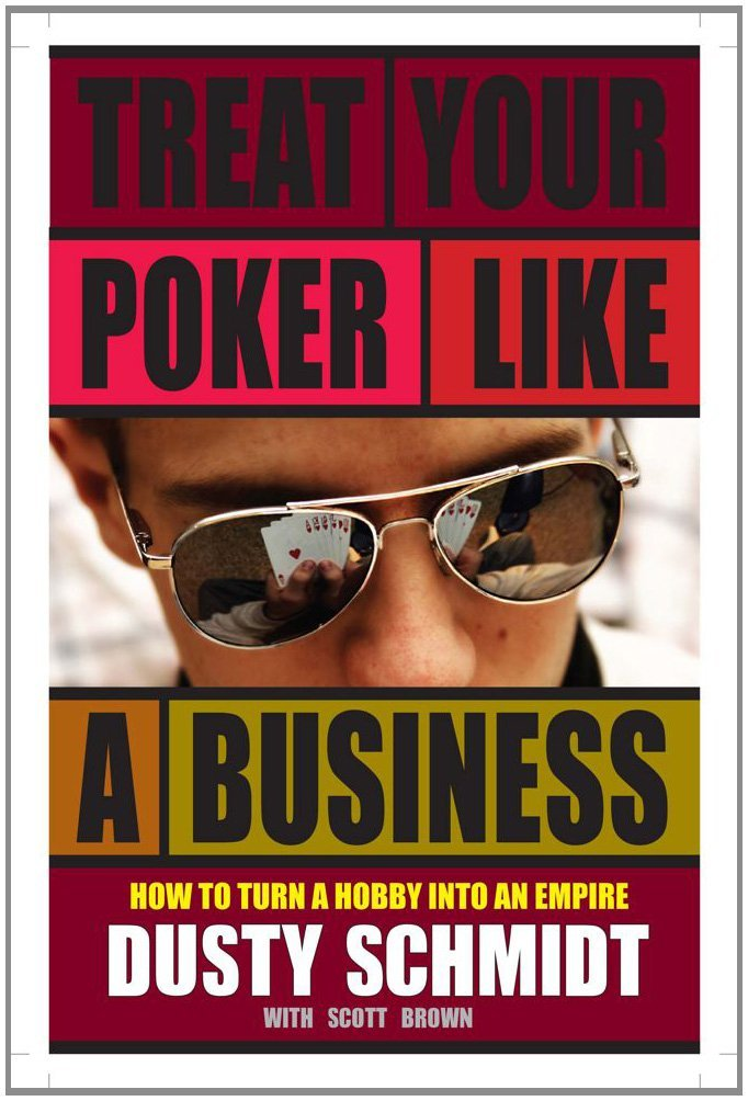 Treat Your Poker Like a Business