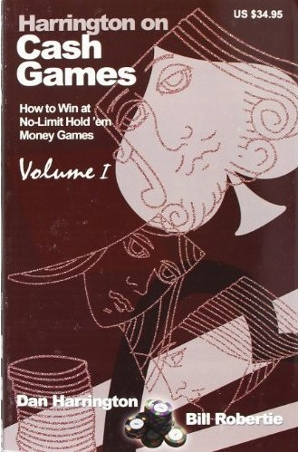 Harrington on Cash Games, Volume I