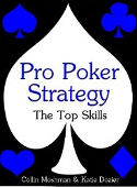 Pro Poker Strategy: The top skills