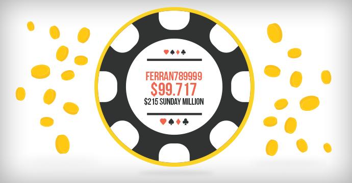 Ferran789999 выиграл $99.717 в $215 Sunday Million