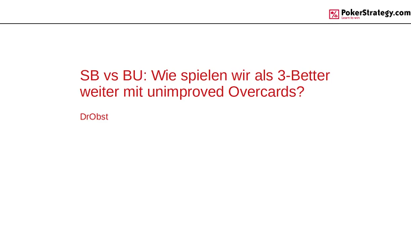 DrObst SB vs BU 3-Bet