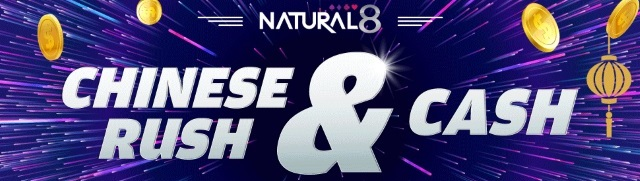 Chinese Rush & Cash Natural8