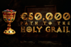 Акция €50.000 Path to the Holy Grail