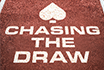 Win more chasing draws