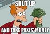 Letzte Chance: Zieht Paxis das Geld aus der Tasche!