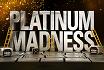 Platinum Madness jetzt live bei PokerStars